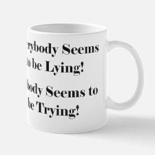 Everybody Lies UPDATE_Shirtback Mug