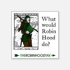 """RobinHood10x10 Square Sticker 3"""" x 3"""""""