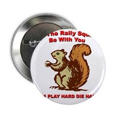 """Rally be with you white copy 2.25"""" Button"""
