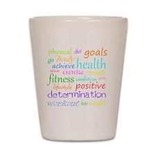 fitness words Shot Glass