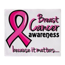 - Breast Cancer Awareness  3 Throw Blanket