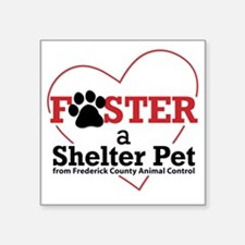 "Foster a Shelter Pet Freder Square Sticker 3"" x 3"""