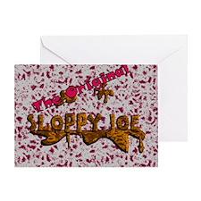 The Original Sloppy Joe V.2.0 Greeting Card