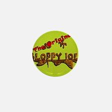 The Original Sloppy Joe V3.0 Mini Button