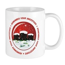 Remember Your Ancestors Coffee Mug