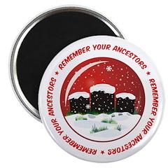 Remember Your Ancestors Magnet