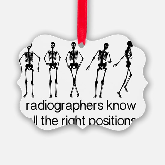 Radiographers Know All The Right  Ornament