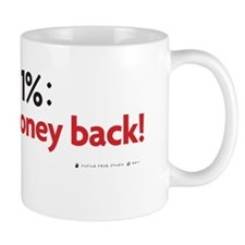 Attn 1% I want my money back! Mug