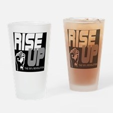 rise up the 99% revolution 1 Drinking Glass