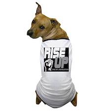 rise up the 99% revolution 1 Dog T-Shirt