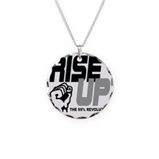 rise up the 99% revolution Necklace