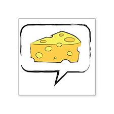 "say cheese Square Sticker 3"" x 3"""
