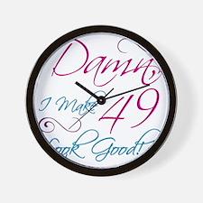 49th Birthday Humor Wall Clock