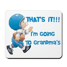 Im Going To Grandmas Mousepad
