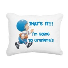 Im Going To Grandmas Rectangular Canvas Pillow