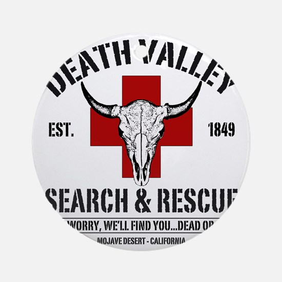DEATH VALLEY RESCUEc Round Ornament