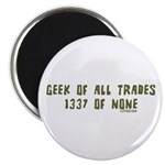 Geek of All Trades Magnet
