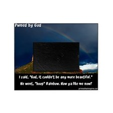 RedRock Rainbow PWNED BY GOD_ 16x20_ Picture Frame