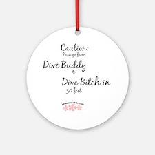 Dive-Bitch Round Ornament
