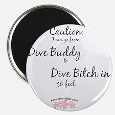 Dive-Bitch Magnet