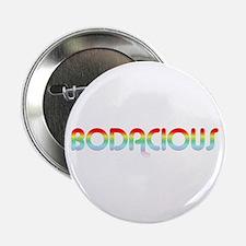 Bodacious 80's Slang Button