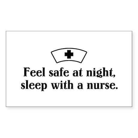 Feel safe at night, sleep with a nurse. Sticker (R