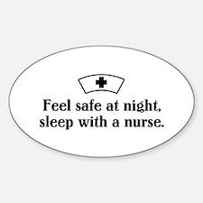 Feel safe at night, sleep with a nurse. Decal