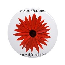 Plant kindness flower Round Ornament