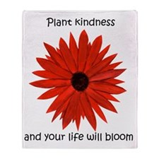 Plant kindness flower Throw Blanket