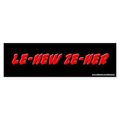 Le-Hew Ze-Her Ace Ventura Bumper Sticker