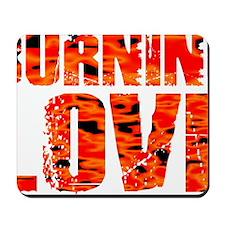 Burning Love Mousepad
