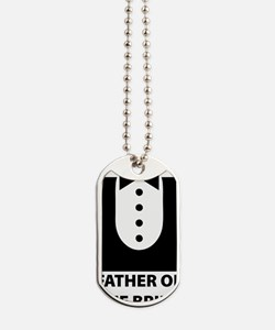 father of the bride Dog Tags