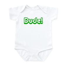Green Dude! Slang Infant Bodysuit