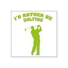 "ratherbeGolfA3 Square Sticker 3"" x 3"""