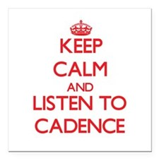 Keep Calm and listen to Cadence Square Car Magnet