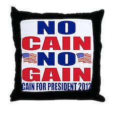 no cain no gain Throw Pillow