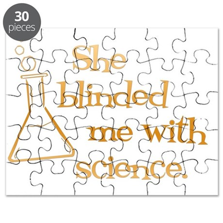 She blinded me with science-white Puzzle
