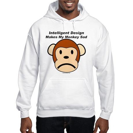 Intelligent Design Makes My Monkey Sad Hooded Swea