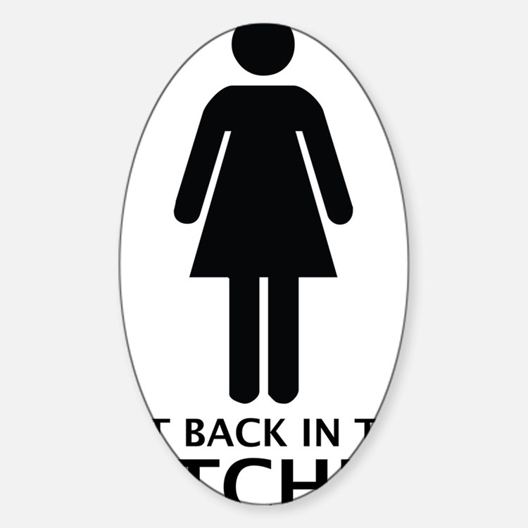 get back in the kitchen Sticker (Oval)