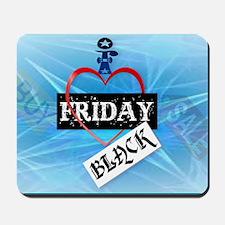 I Love Black Friday-Yardsign Mousepad