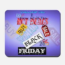 Follow Me-Black Friday-Yardsign Mousepad