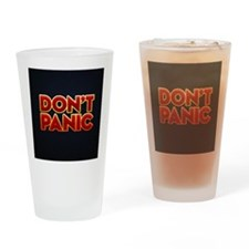 dont panic Drinking Glass