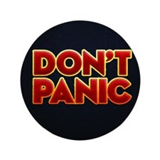 """dont panic 3.5"""" Button"""
