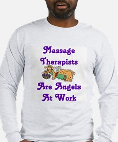 Massage Therapists Are Angels Long Sleeve T-Shirt