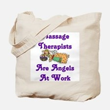 Massage Therapists Are Angels Tote Bag