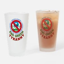 end_green_tyranny Drinking Glass