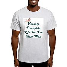 Massage Therapists Rub You Th T-Shirt