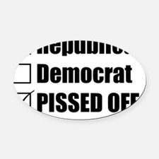 2000x2000republicandemocratpissedo Oval Car Magnet