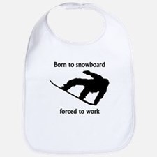 Born To Snowboard Forced To Work Bib