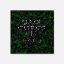 "Yaoi Cures All Pain 1 Square Sticker 3"" x 3"""